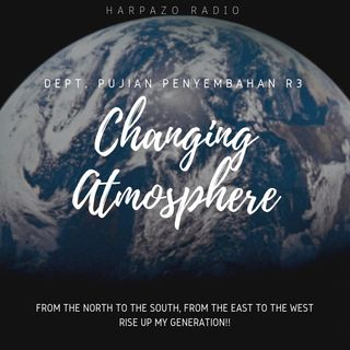 Changing Atmosphere - Eps 3