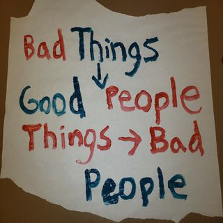 Episode 28 Bad Things Happen To Good People And Good Things Happen To Bad People