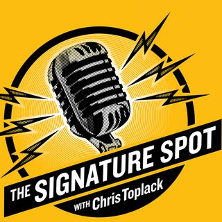 The Signature Spot w/ Chris Toplack