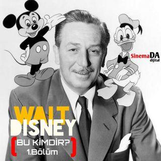 Bu Kimdir? 1.Bölüm (Walt Disney)