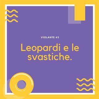 Leopardi e le svastiche.