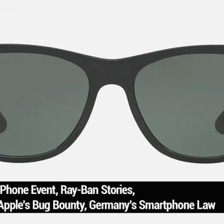 TNW 200: Facebook Wears Ray-Bans - iPhone Event, Ray-Ban Stories, Apple's Bug Bounty, Germany's Smartphone Law