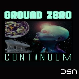 Ground Zero Continuum Podcast
