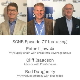 Supply Chain Now Radio Episode 77
