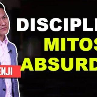 DISCIPLINA Y LOS MITOS ABSURDOS - YOKOI KENJI 2021 - EMPRENDIMIENTO