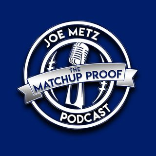 The Matchup Proof Podcast