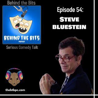 Episode 54: Steve Bluestein
