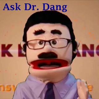 Ask Dr Dang 6 - No Meat