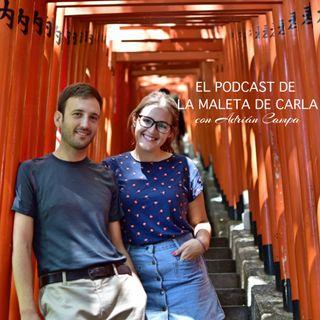 #2 Cómo nos fuimos de viaje sin billete de vuelta - con Adrián Campa