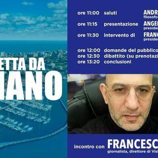 In diretta da Lignano - incontro con Francesco Toscano