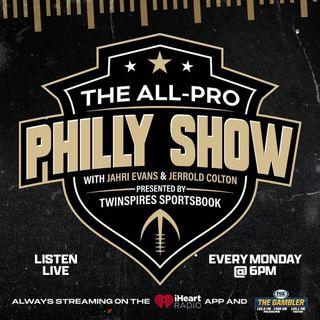 The All-Pro Philly Show 8/9