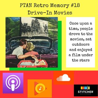 PTAN Retro Memory #18 - Drive-In Movies