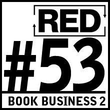 RED 053: Make Money With A Book - Part 2