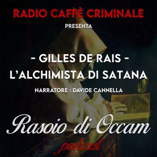 Gilles de Rais, l'alchimista di Satana