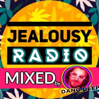 Jealousy Mixed Sessions - Dano Deep