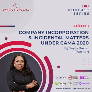 New Innovation in CAMA 2020: Company Incorporation and Incidental Matters
