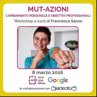 Speciale Mut-azioni: intervista a Francesca Sanzo