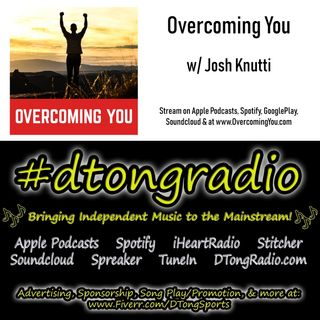 Top Indie Music Artists on #dtongradio - Powered by OvercomingYouPodcast.com