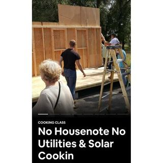 No House Payments - No Utility Bills & Solar Cooking: 619-768-2945
