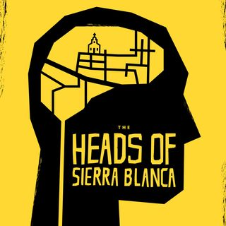 The Heads of Sierra Blanca