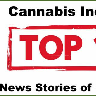 Top 10 Marijuana News Stories of the Week (June 1, 2020)
