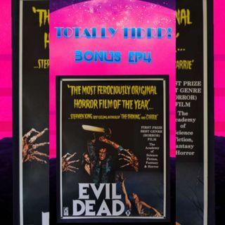 BONUS! TOTALLY TIDRP EPISODE 4 EVIL DEAD 1981