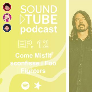 Come Misfit sconfisse i Foo Fighters - ep 12 domenica 31/5