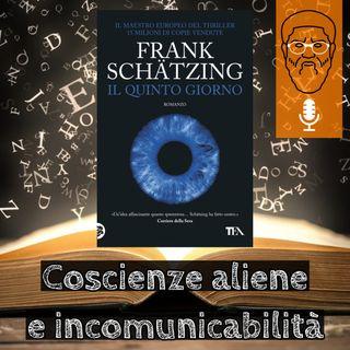 'Il quinto giorno': coscienze aliene e incomunicabilità
