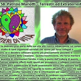 Ep58 Patrizio Mariotti - Terrestri ed ET