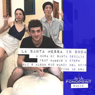 La Santa Messa in Onda   003   Gli 8 album più ganzi del 2019 sino ad ora (feat Maggio & Zteph)