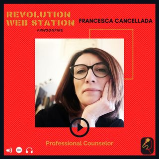 INTERVISTA FRANCESCA CANCELLADA - PROFESSIONAL COUNSELOR
