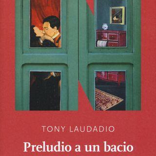 """Tony Laudadio """"Preludio a un bacio"""""""