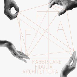 Fabbricare Fiducia Architettura - Il Trailer