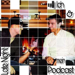 #11 Ich & mein Podcast