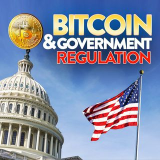 63. Bitcoin & Government Regulation | $BTC
