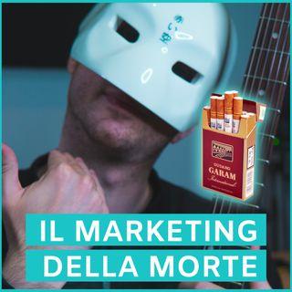 #53 - Il Marketing Della Morte: L'Industria del Tabacco