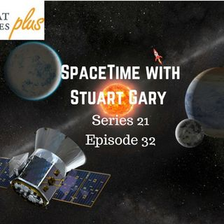 32: NASA launches its latest planet-hunting spacecraft - SpaceTime with Stuart Gary Series 21 Episode 32