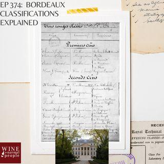 Ep 374: Bordeaux Classification Systems Explained