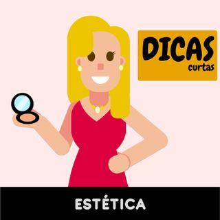 Dicas Curtas | A Diva da Beleza