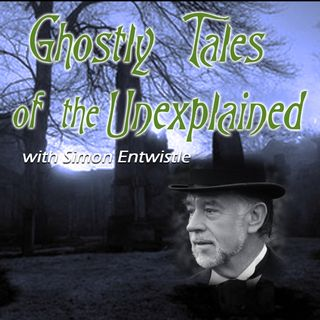 Ghostly Tales of the Unexplained