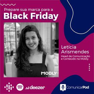 ComunicarPod #33 | Prepare sua marca para a Black Friday: Case Mobly