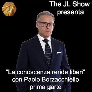 """""""La Conoscenza rende liberi"""" con Paolo Borzacchiello - prima parte   🎧🇮🇹"""