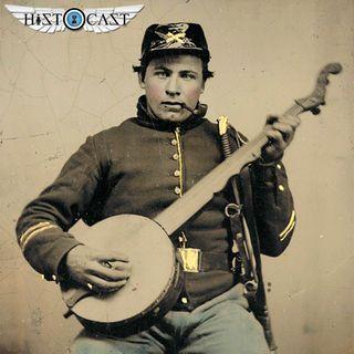 HistoCast 197 - Canciones de la Guerra de Secesión Americana