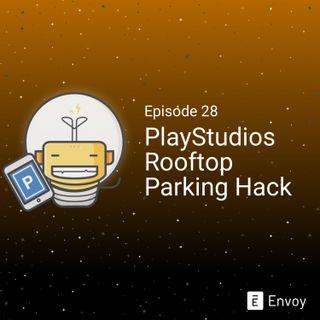 #28 - PlayStudios Rooftop Parking Hack