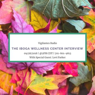 The Iboga Wellness Center Interview.