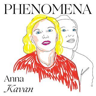 #2 Anna Kavan (Parte 1)