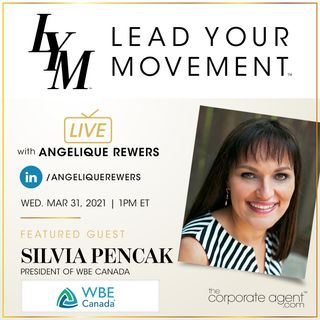 Lead Your Movement EP. 31 | President of WBE Canada