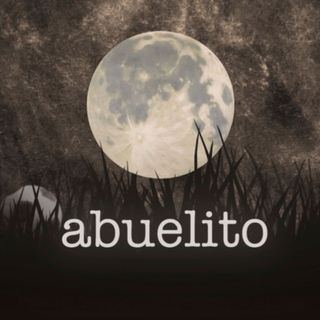 ABUELITO, Episode One