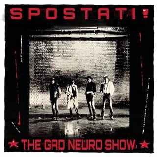 ¡SPOSTATI! - The Gad Neuro Show - s02e29