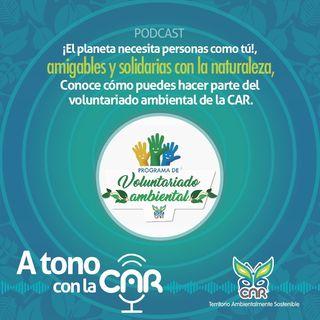 Sé parte del Voluntariado Ambiental CAR ¡Conoce cómo!